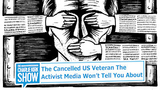 The Cancelled US Veteran The Activist Media Won't Tell You About