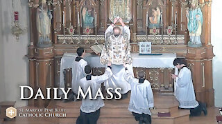 Holy Mass for Saturday May 22, 2021