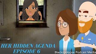 Her Hidden Agenda - Episode 6 (Audio Animated Series)