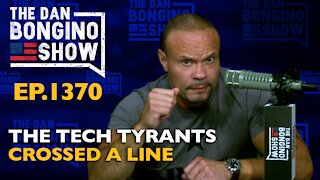 Ep. 1370 The Tech Tyrants Crossed a Line