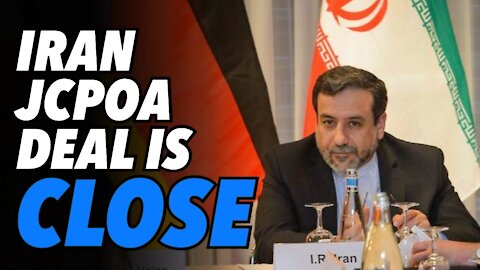 Iran says JCPOA nuclear negotiations close to agreement