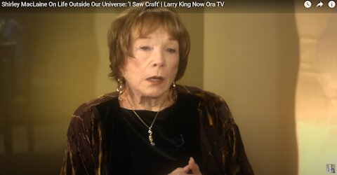 Careful Who and What You Love Reverse Speech Featuring Shirley MacLaine and Larry King on UFO's