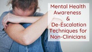 Mental Health Awareness and DeEscalation