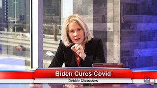 Biden Cures Covid | Debbie Discusses 1.26.21