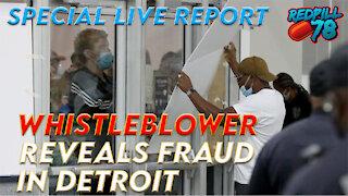 SPECIAL REPORT: BREAKING NEWS Whistleblower Reveals Fraud In Detroit