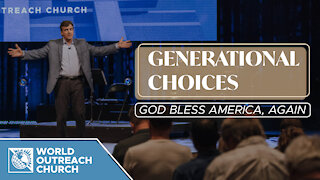 Generational Choices [God Bless America, Again]