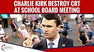 Charlie Kirk DESTROYS CRT At School Board Meeting