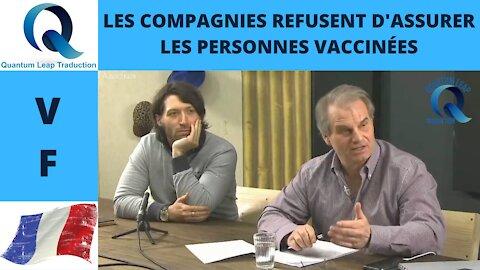 LES COMPAGNIES D'ASSURANCES REFUSENT D'ASSURER LES PERSONNES QUI SE FONT VACCINER !