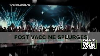 Post Vaccination Splurge Plans