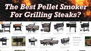 Best Pellet Smoker Grill For Grilling Steaks