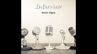 Interview - Kevin Vigus