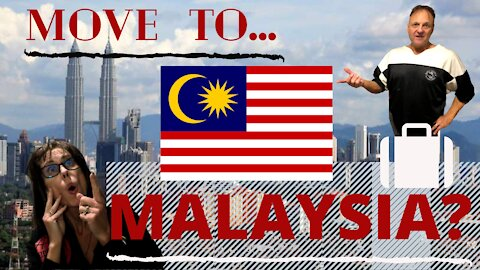 Episode 28- Should we Move to Malaysia