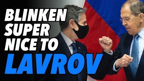 Lavrov & Blinken meet in Reykjavik. Why was Blinken so nice to the Russian Foreign Minister?