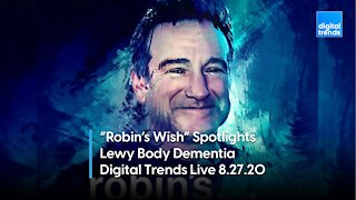 """Remembering Robin Williams with """"Robin's Wish""""   Digital Trends Live 8.27.20"""