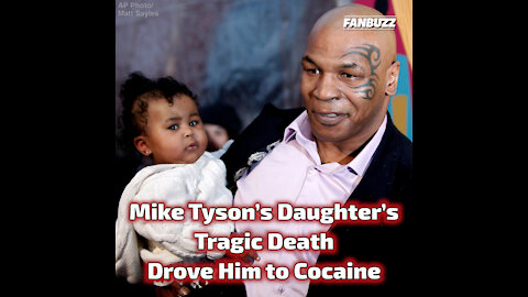 Mike Tyson's Daughter's Tragic Death Drove Him to Cocaine