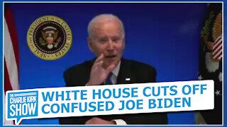 White House Cuts Off Confused Joe Biden