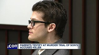 Parents testify at murder trial of son's accused killer