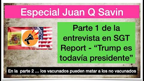 Juan O Savin en SGT Report sobre Trump y los militares