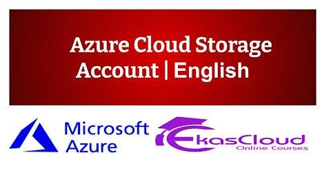 #Azure Cloud Storage Account   Ekascloud   English