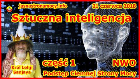 Sztuczna inteligencja - Podstęp Ciemnej Strony Mocy - NWO - część 1