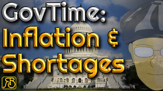 GovTime: The government is the cause of inflation and shortages