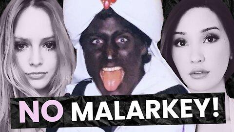 Prime Minister Blackface WINS! (No Malarkey! Ep 24)
