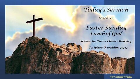 Easter Service - Lamb of God - 4.4.21