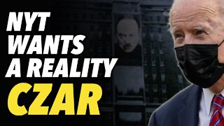 NY Times wants Reality Czar. Is NYT a puppet of Putin?