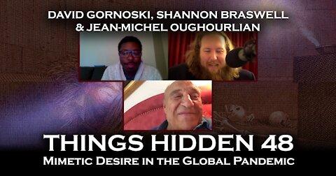 THINGS HIDDEN 48: Jean-Michel Oughourlian on Mimetic Desire in the Global Pandemic