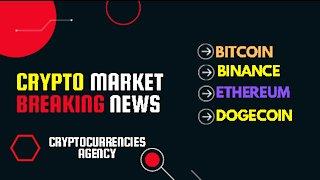 Crypto Market Breaking News