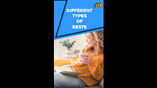 What Are The Different Types Of Rests ? *