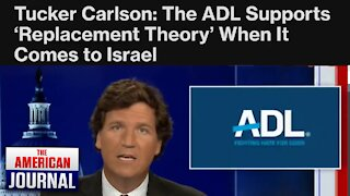 Tucker Carlson Shreds ADL With Their Own Words
