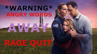 RAGE QUIT Away on Netflix