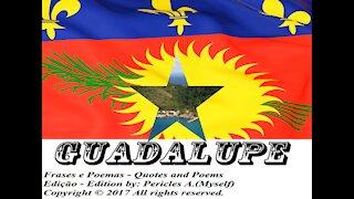 Bandeiras e fotos dos países do mundo: Guadalupe [Frases e Poemas]