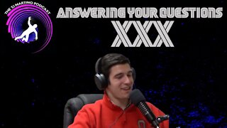 Answering Your Questions   Ep. XXX