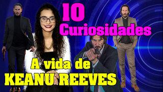Keanu Reeves, 10 curiosidades!