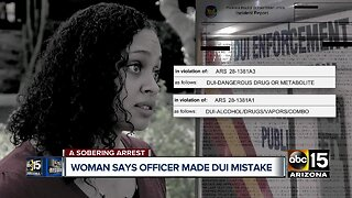 Valley woman says officer made DUI mistake