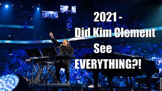 2021 - Did Kim Clement See EVERYTHING?! | Prophetic Rewind | House Of Destiny Network