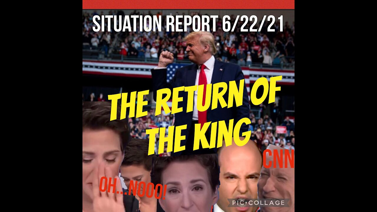Situation Update: The Return Of The King! - Must Video