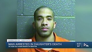 Man arrested in daughter's death