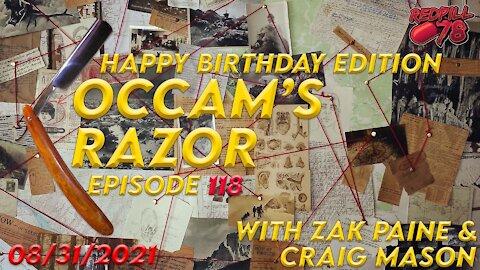 Happy Birthday Edition of Occam's Razor Ep. 118 with Zak Paine & Craig Mason On RedPill78