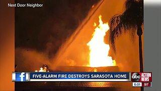 Five-alarm fire destroys Sarasota home