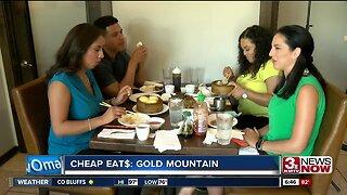 CHEAP EAT$: Gold Mountain