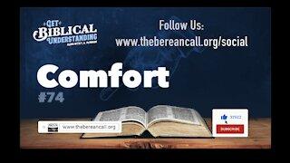 Get Biblical Understanding #74 - Comfort