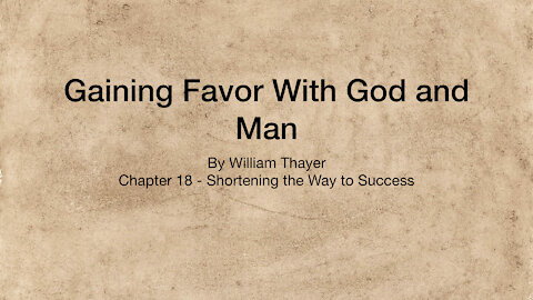 Chapter 18 - Shortening the Way to Success