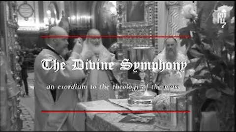 The Catholic Mass and Tradition (The Divine Symphony)