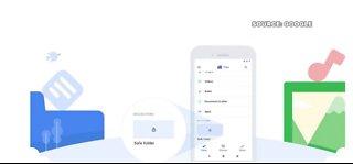 Google launches 'Safe Folders'