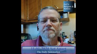 20201101 Set Apart - The Daily Summation