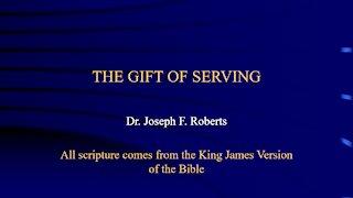 Spiritual Gifts 5 - Serving