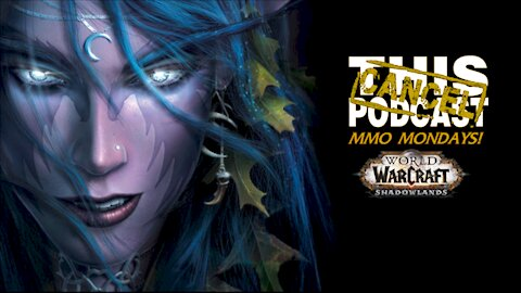 MMO Monday - Got Banned From Facebook Again, Anyway, Here's More World of Warcraft!